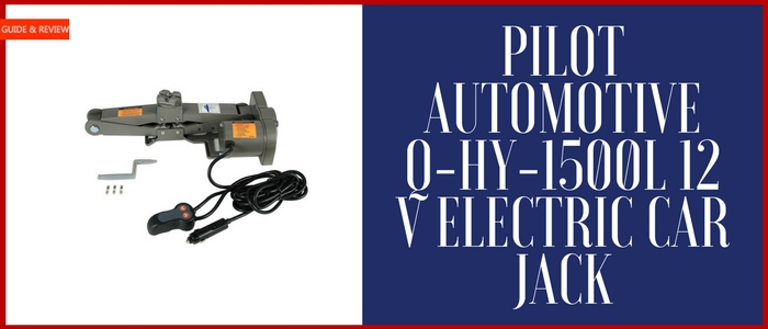 Pilot Automotive Q-HY-1500L 12V Electric Car Jack Review