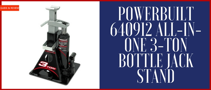 Powerbuilt 640912 All In One 3-Ton Bottle Jack Stand Review